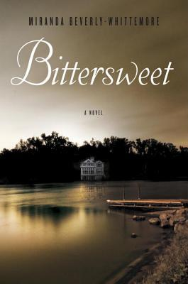 Bittersweet by Miranda Beverly-Whittemore