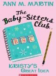 The Babysitter's Club #1 by Ann M Martin