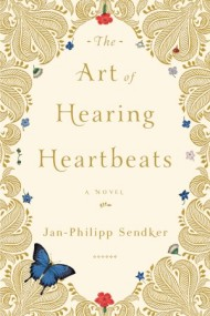 Art of Hearing Heartbeats by Jan-Philip Sendker