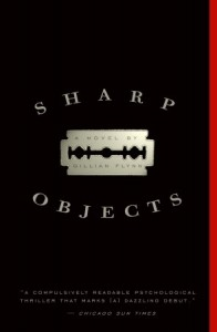Sharp Objects by Gillian Flynn Cover