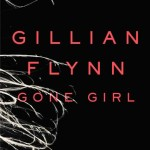 Gone Girl by Gillian Flynn