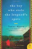 The Boy Who Stole the Leopards Spots by Tamar Myers