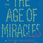 Age of Miracles by Karen Thompsom Walker