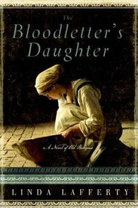 The Bloodletters Daughter by Linda Lafferty
