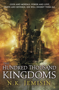 Hundred Thousand Kingdoms by NK Jemisin