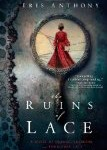 Ruins of Lace by Iris Anthony