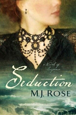 Seduction by MJ Rose