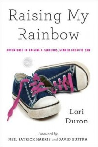 Raising My Rainbow by Lori Duron