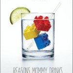 Reasons Mommy Drinks Book
