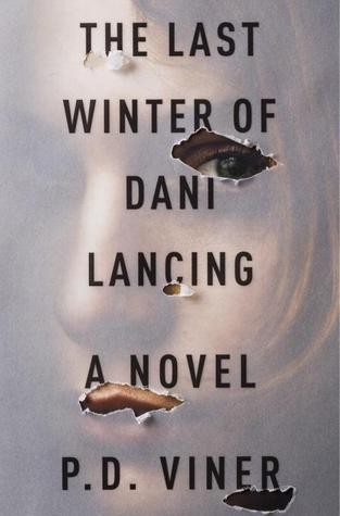 Last Winter of Dani Lancing by PD Viner
