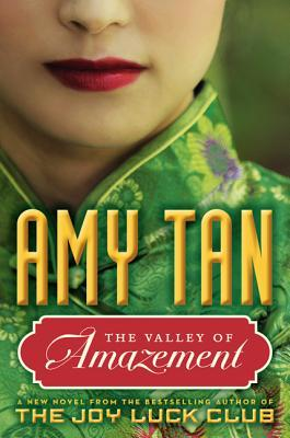Valley of Amazement by Amy Tan
