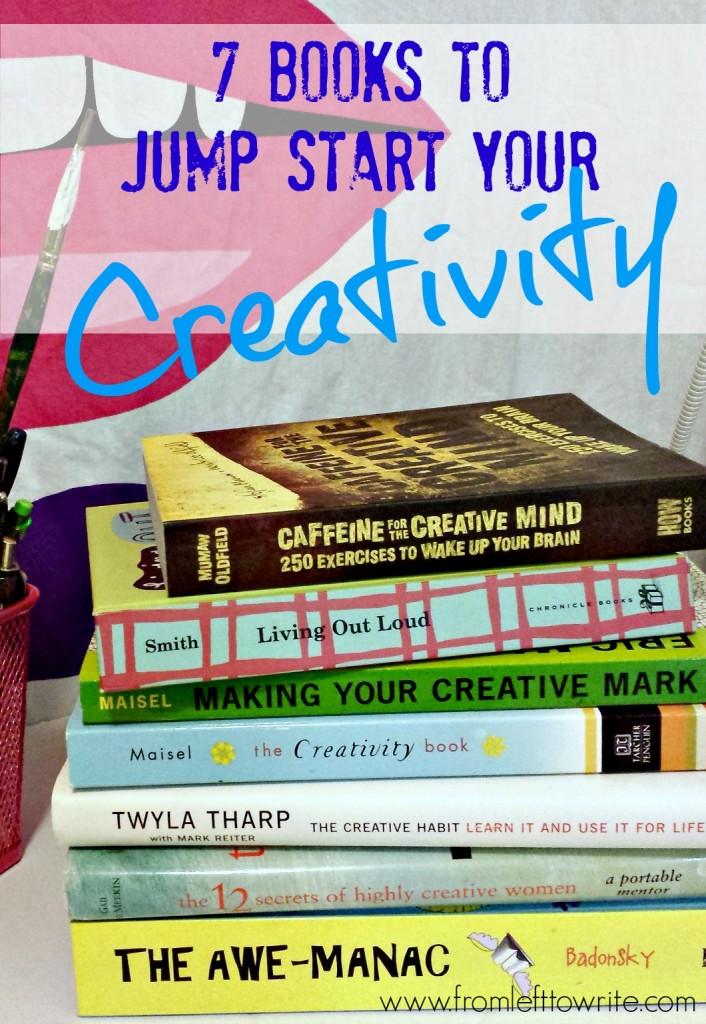 7 Books to Jump Start Your Creativity