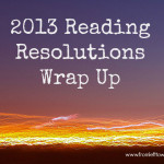 2013 Reading Resolutions Wrap Up