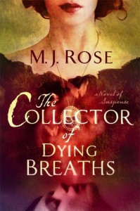 Collector of Dying Breaths by MJ Rose