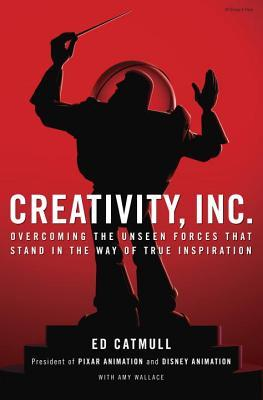 Creativity Inc by Ed Catmull