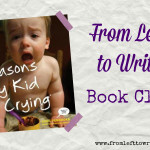 Reasons My Kid Is Crying From Left to Write Book Club Banner