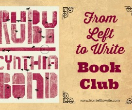 From Left to Write Ruby by Cynthia Bond Book Club