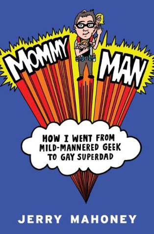 Mommy Man by Jerry Mahoney