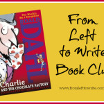 Charlie & Chocolate Factory From Left to Write Banner