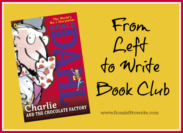 book club discussion charlie and the chocolate factory from charlie chocolate factory from left to write banner