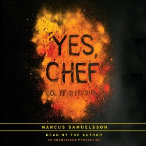 Yes, Chef by Marcus Samuelsson audiobook