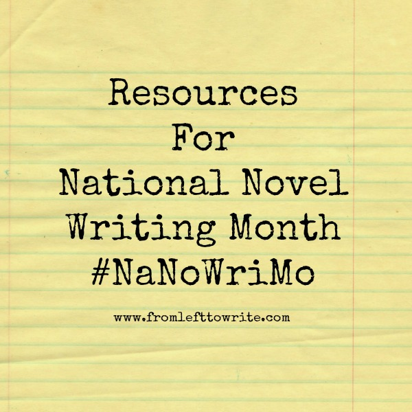 Resources for #NaNoWritMo-From Left to Write