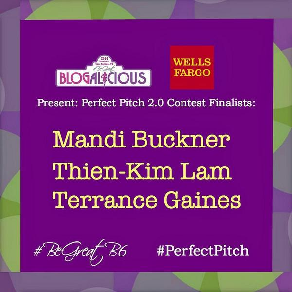 Wells Fargo Perfect Pitch Finalists at Blogalicious