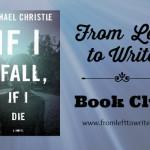 If I Fall If I Die FL2W Book Club Banner