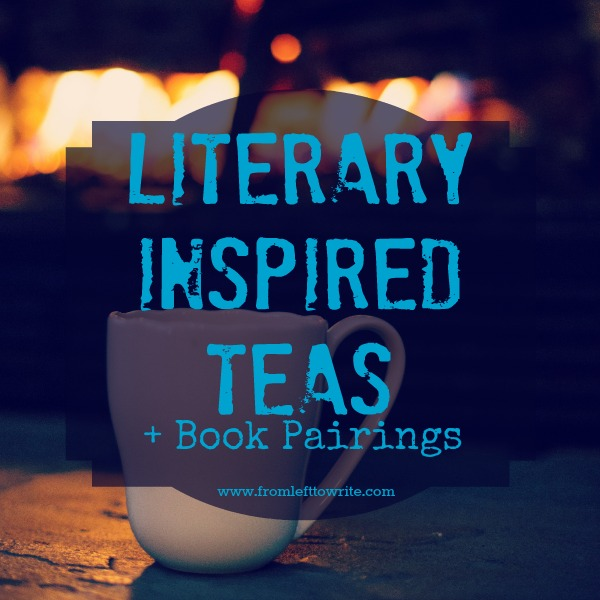 Literary Inspired Teas with Book Pairings