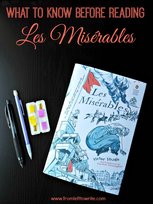 What to Know Before Reading Les Miserables via From Left to Write