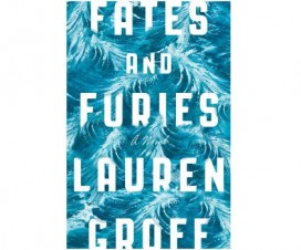 Fates and Furies by Lauren Groff featured