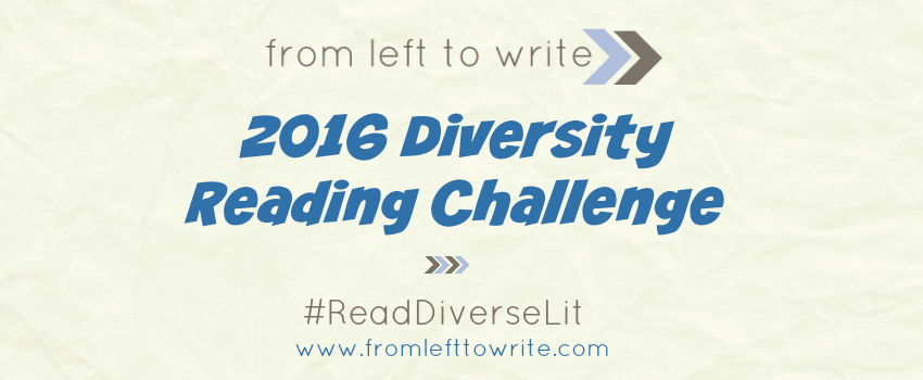 From Left to Write 2016 Diversity Reading Challenge #ReadDiverseLit