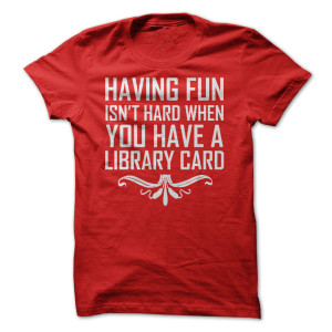 Have fun library card tee