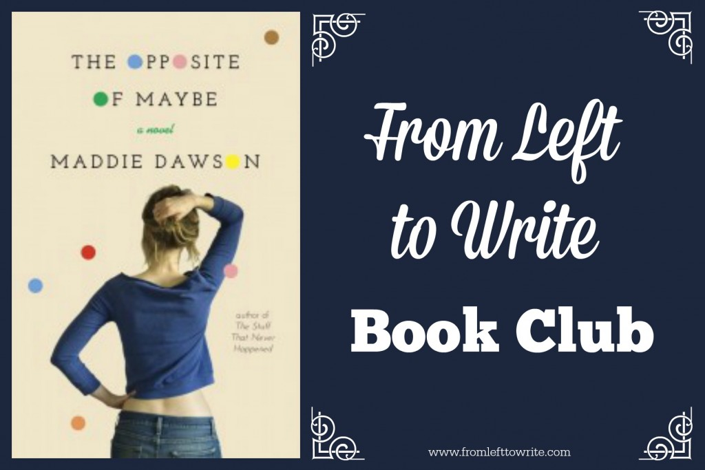 Opposite of Maybe From Left to Write Book Club banner