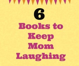 Mothers Day Gift Guide Books to Keep Mom Laughing-From Left to Write