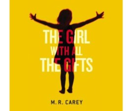 Girl With All the Gifts by MR Carey