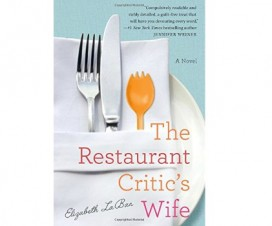 The Restaurant Critic's Wife by Elizabeth LeBan