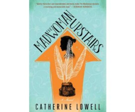 Madwoman Upstairs by Catherine Lowell